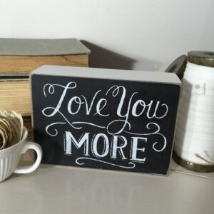 I-Love-You-More-Shelf-SignRomantic-Wedding-Anniversary-Gift-131714664308